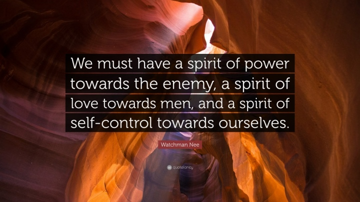 388132-watchman-nee-quote-we-must-have-a-spirit-of-power-towards-the